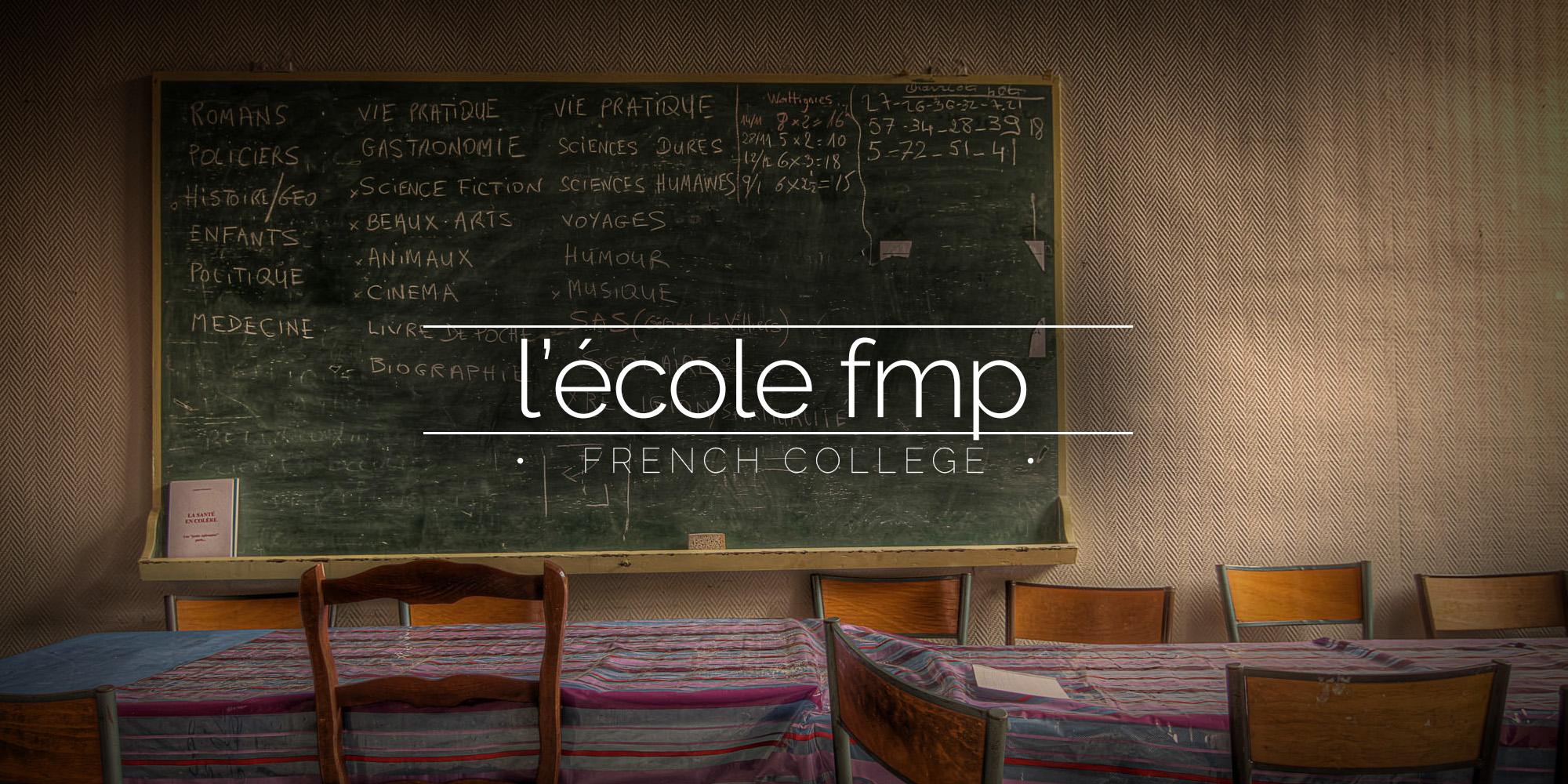 L'école FMP Scool France