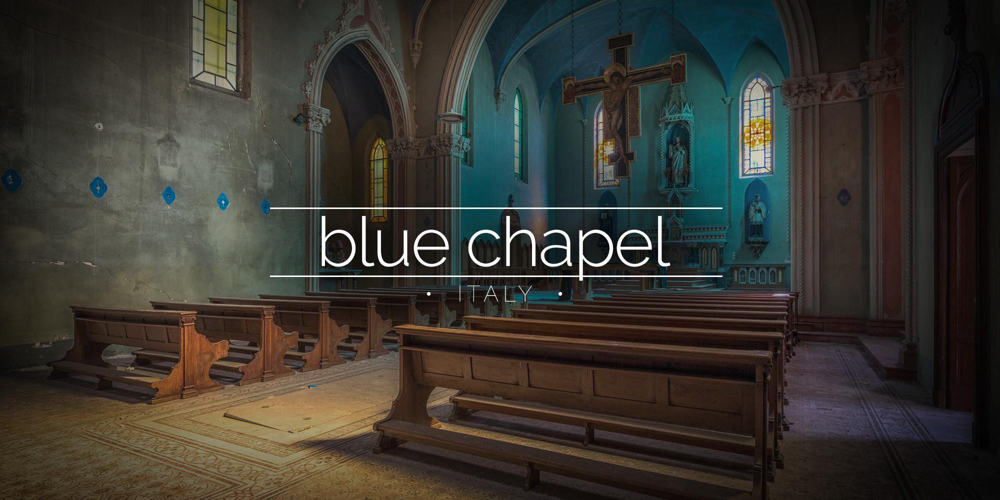Blue Chapel Abandoned Monastery, Italy