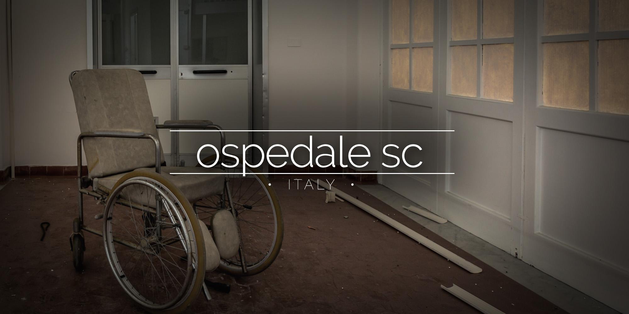 Ospedale SC, Abandoned Hospital, Italy