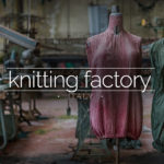Knitting Factory, Italy