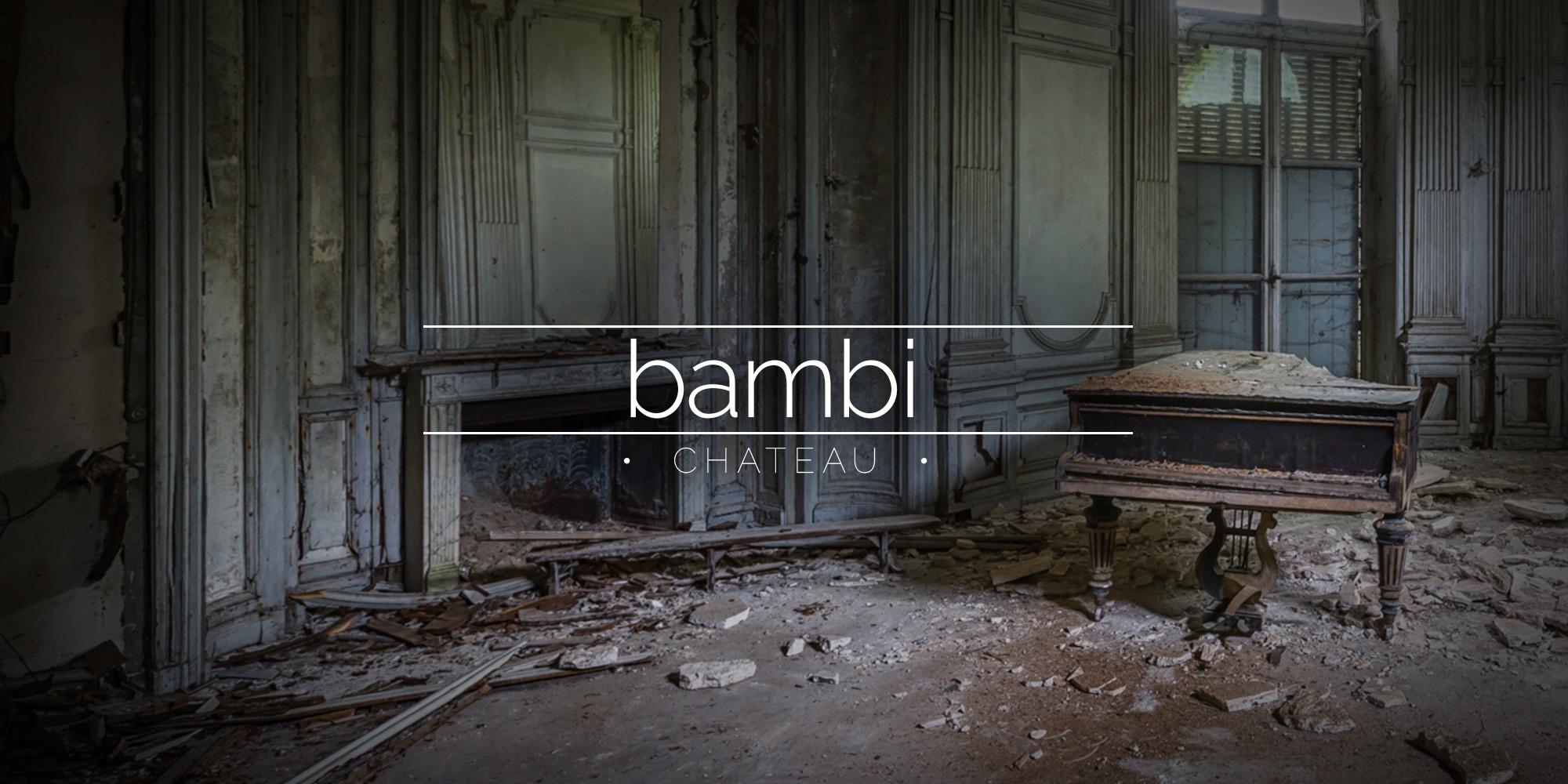Chateau Bambi, Abandoned House, France