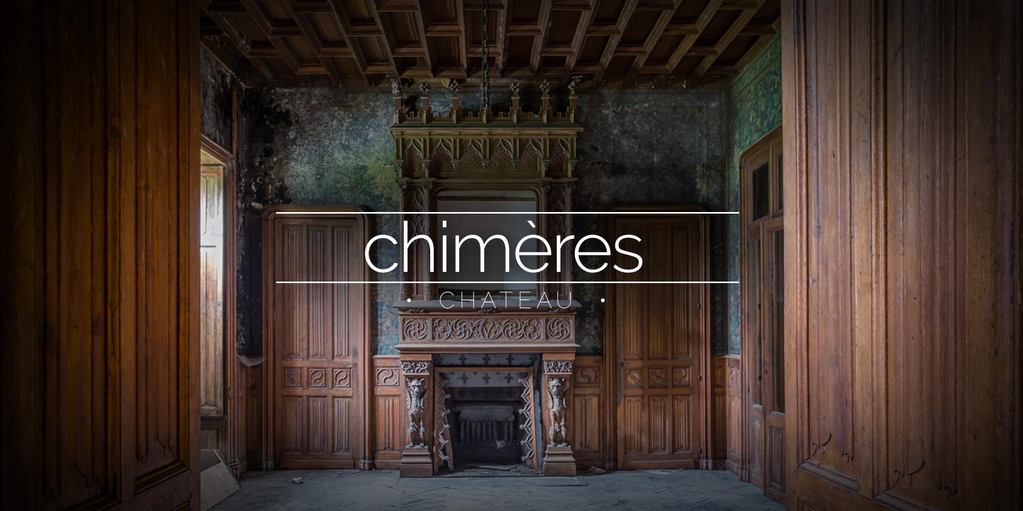 Château des Chimères, Abandoned House, France