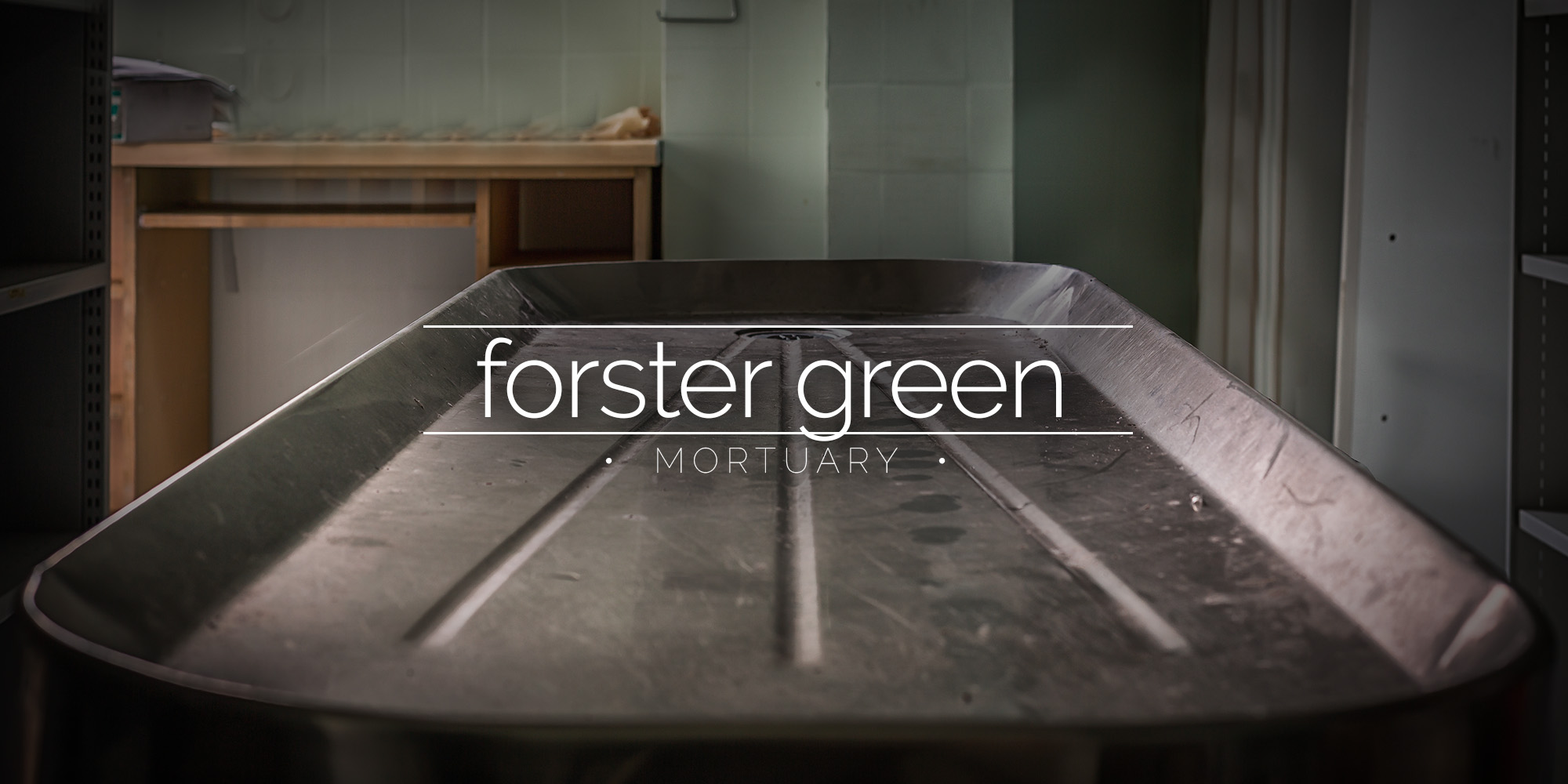 Forster Green City Mortuary, Northen Ireland