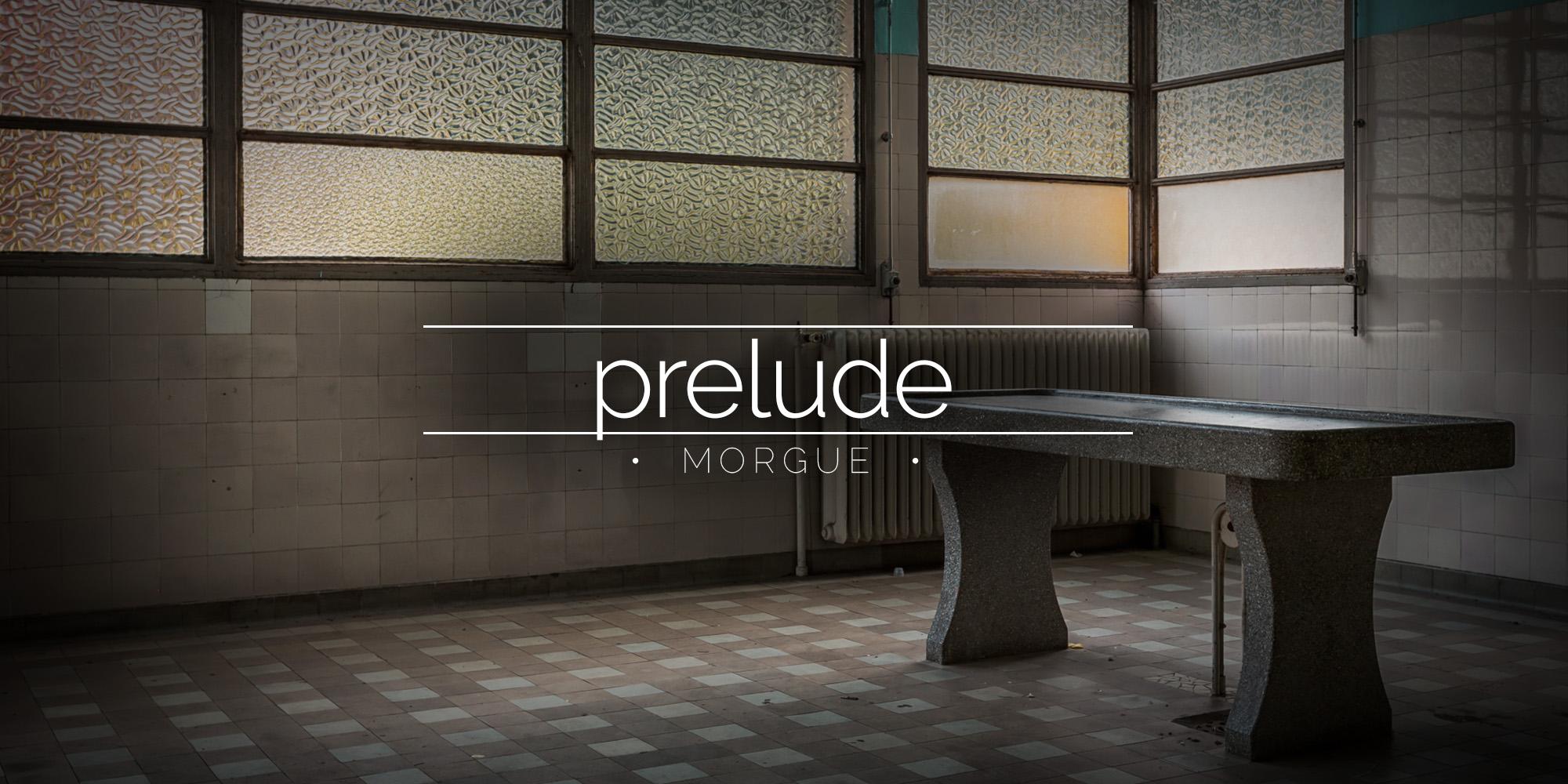 La Morgue Prelude, France
