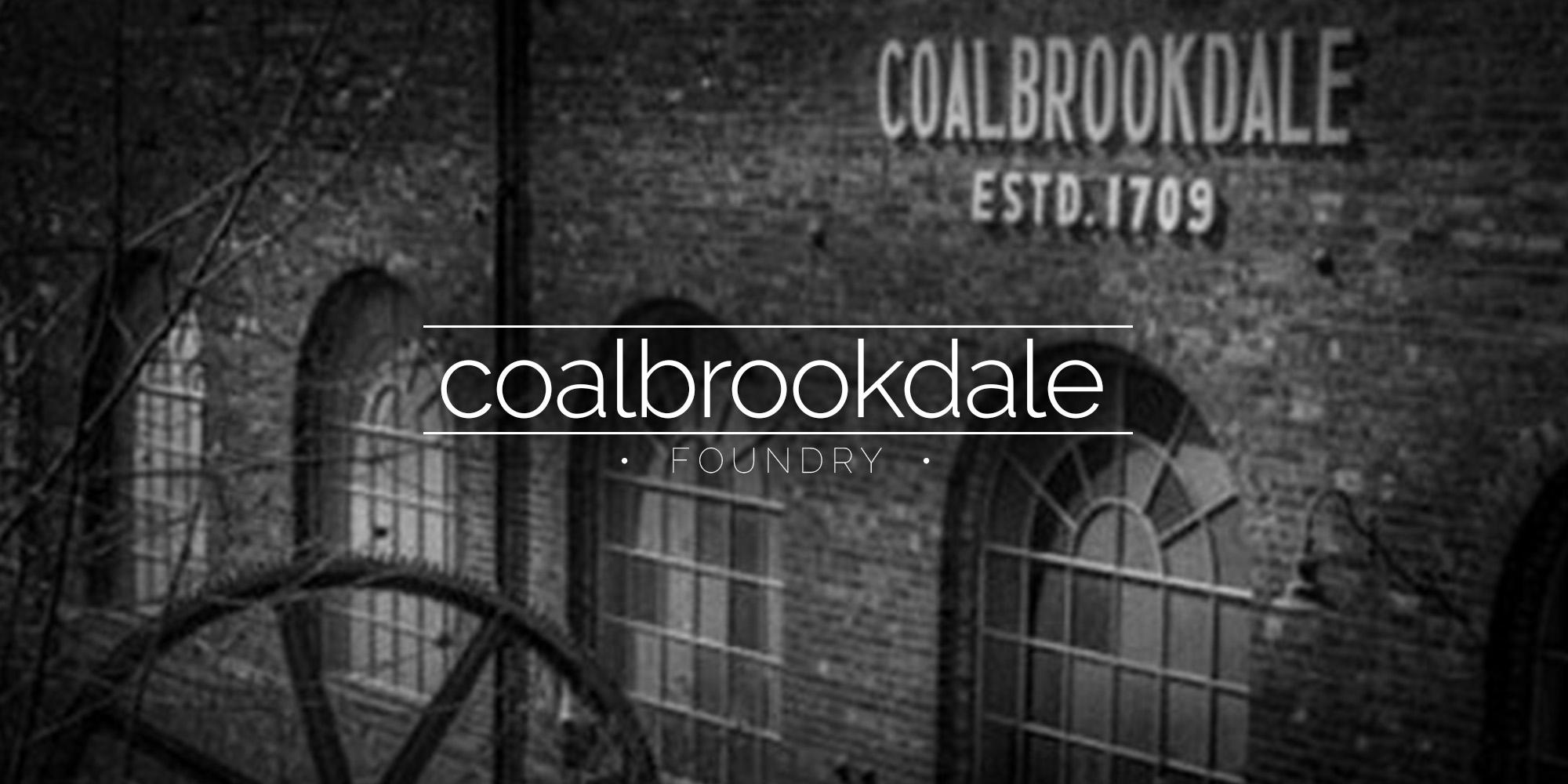 Coalbrookdale Foundry, Ironbridge, Shropshire