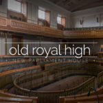 Old Royal High School / New Parliament House, Edinburgh, Scotland