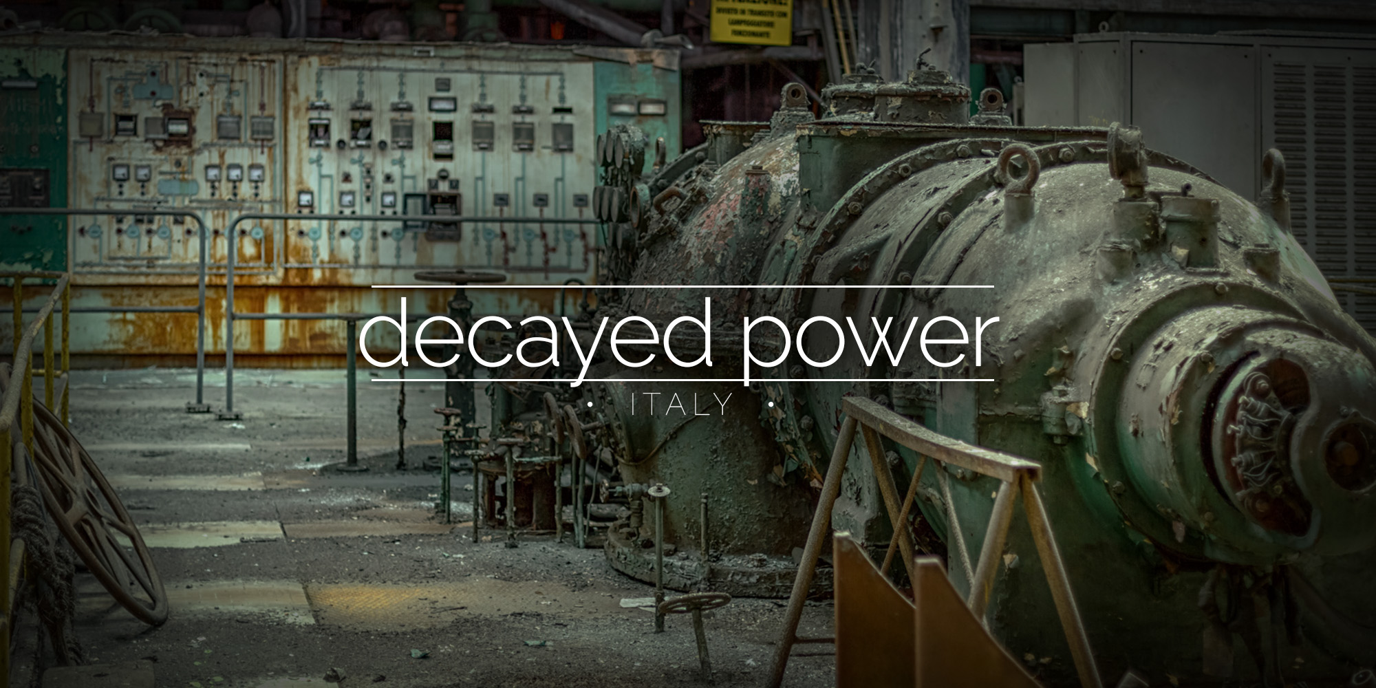 Decaying Italian Power Plant, Italy